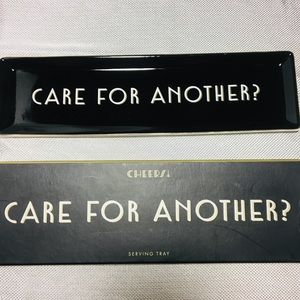 """""""Care for another?"""" Serving tray"""